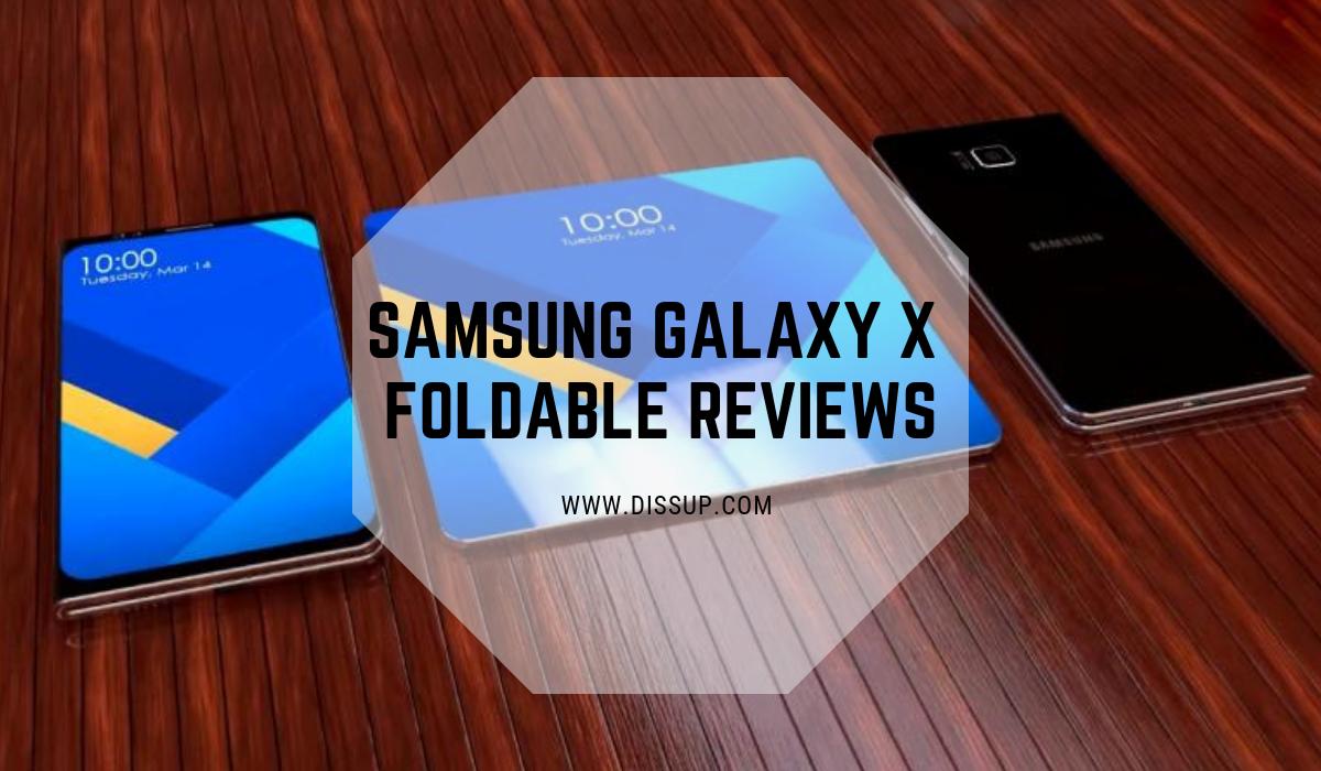 Samsung Galaxy X Foldable Reviews