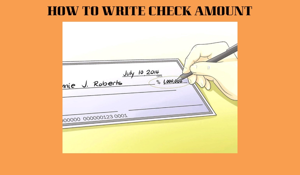 HOW TO WRITE CHECK AMOUNT