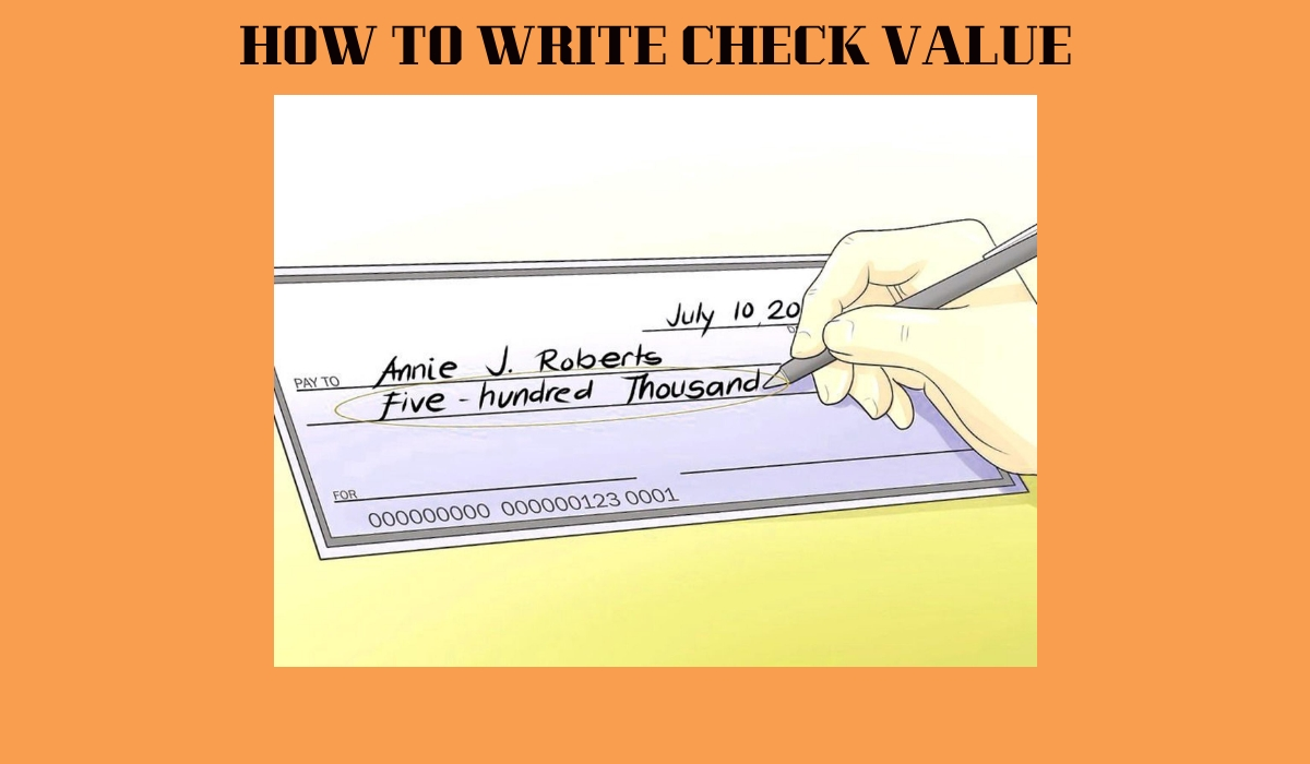 HOW TO WRITE CHECK VALUE
