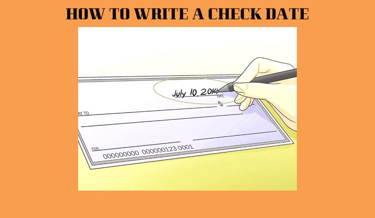 How To Write A Check Date