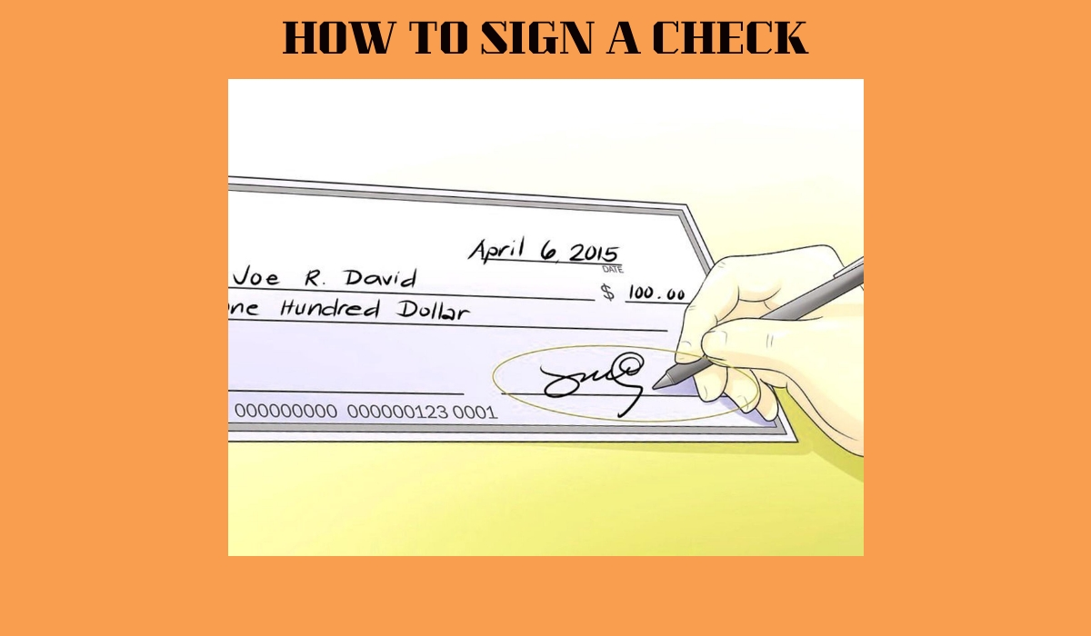 how to sign a check