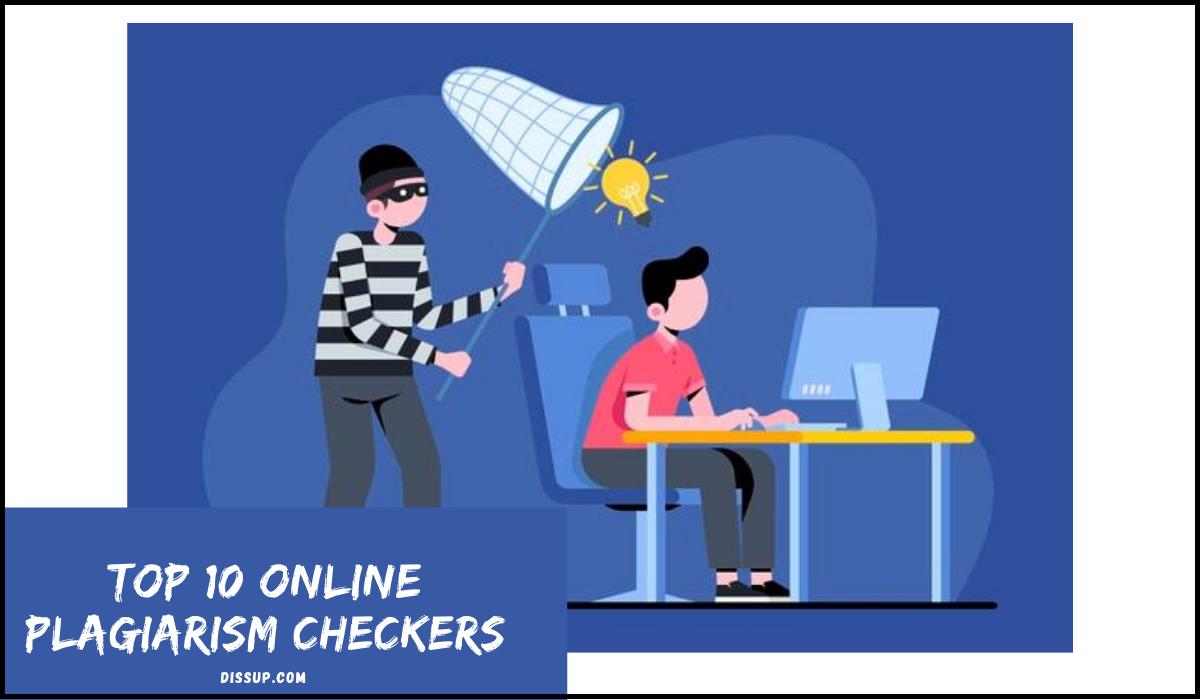 Top 10 Online Plagiarism Checker